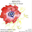 Reflets, flute and harp duo, M. Larrieu, B. Wery